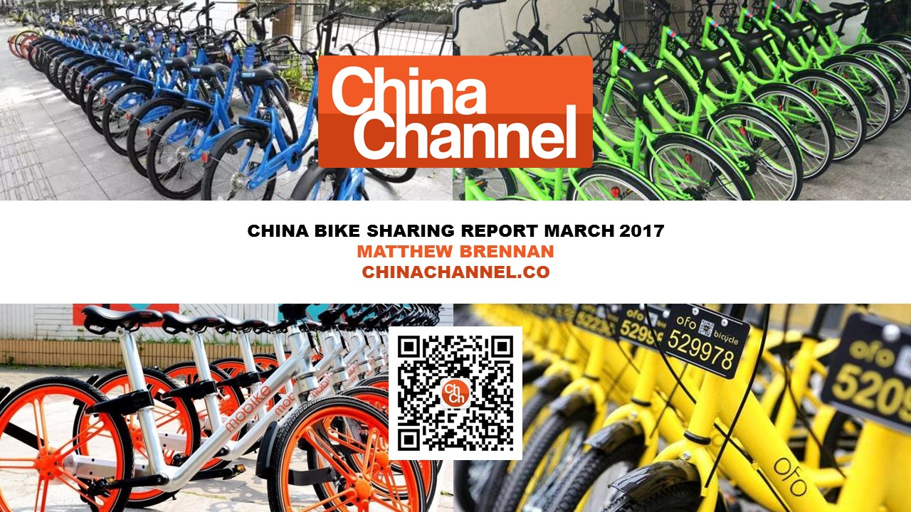 CHINA BIKE SHARING REPORT MARCH 2017 MATTHEW BRENNAN