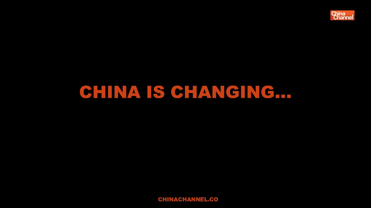 CHINA IS changing…