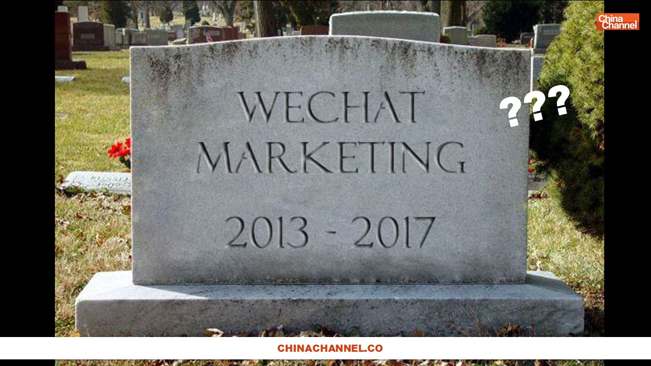 WeChat Marketing Is Dead