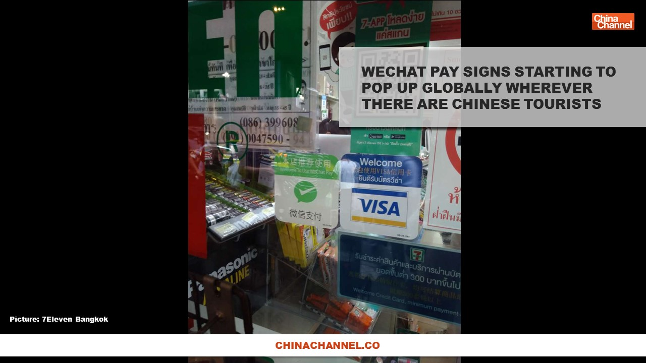 WECHAT PAY SIGNS STARTING TO POP UP GLOBALLY WHEREVER THERE ARE CHINESE TOURISTS