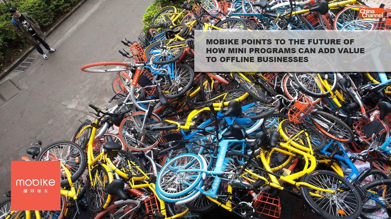 MOBIKE POINTS TO THE FUTURE OF HOW MINI PROGRAMS CAN ADD VALUE TO OFFLINE BUSINESSES