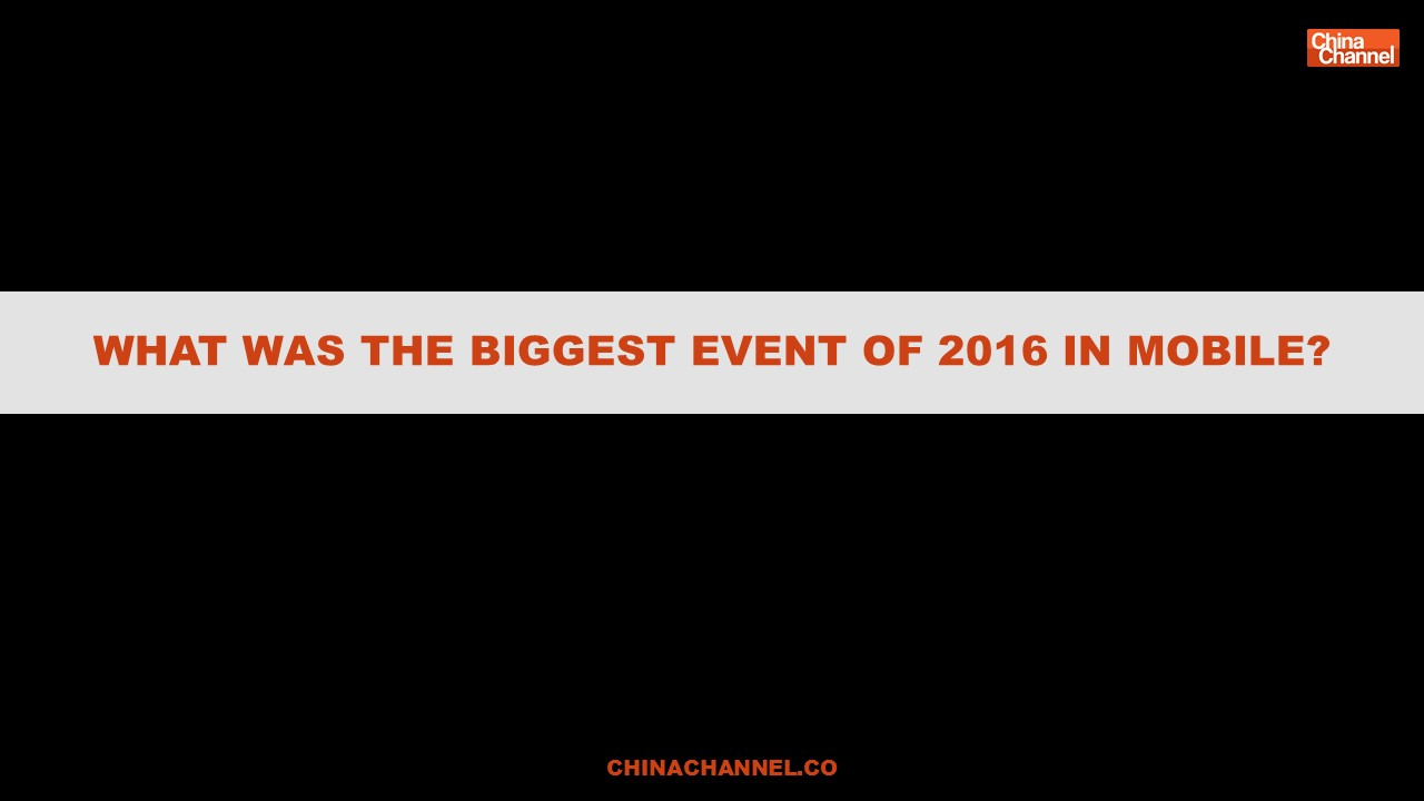 WHAT WAS THE BIGGEST EVENT OF 2016 IN MOBILE?