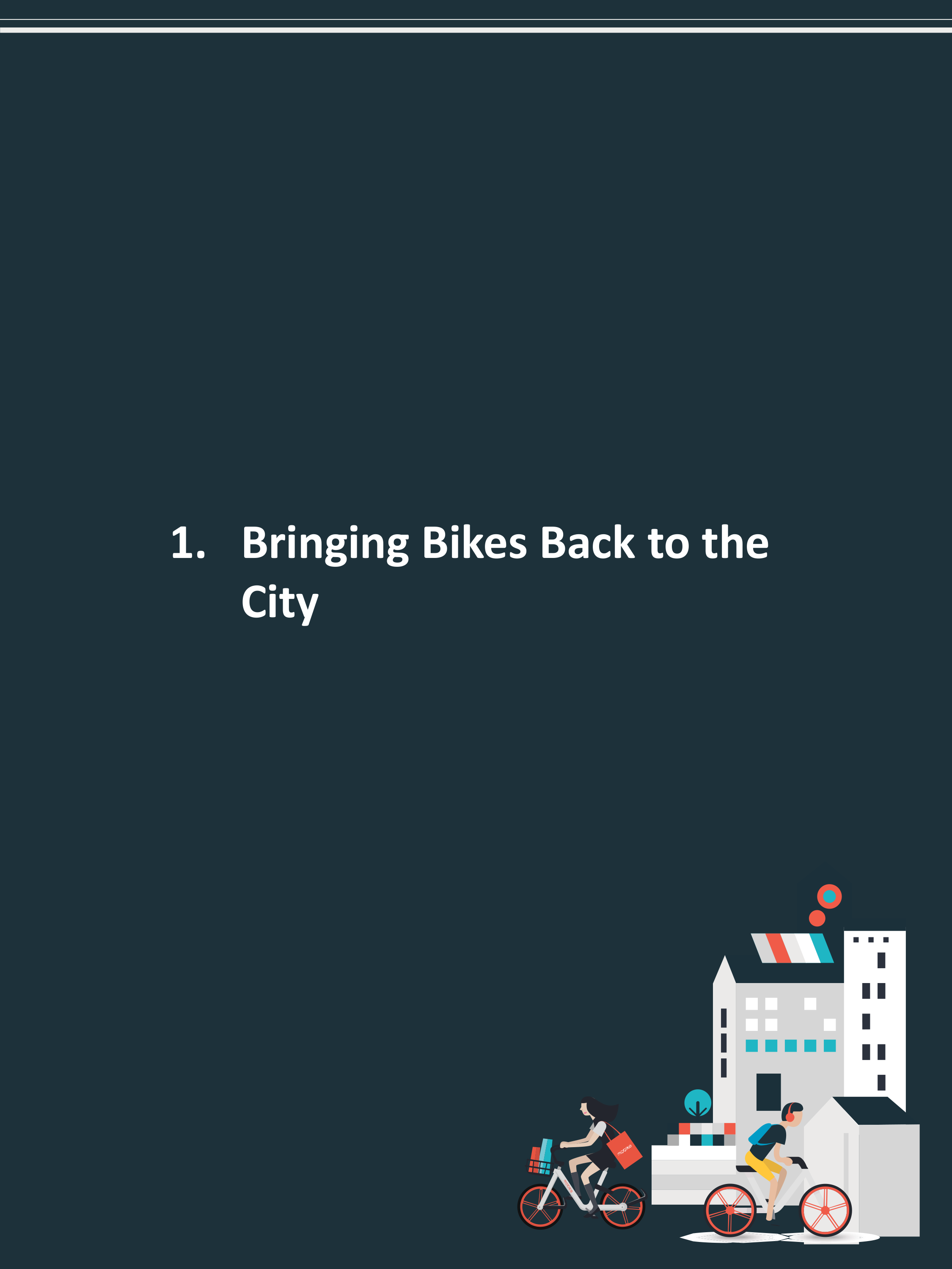 1. Bringing Bikes Back to the City