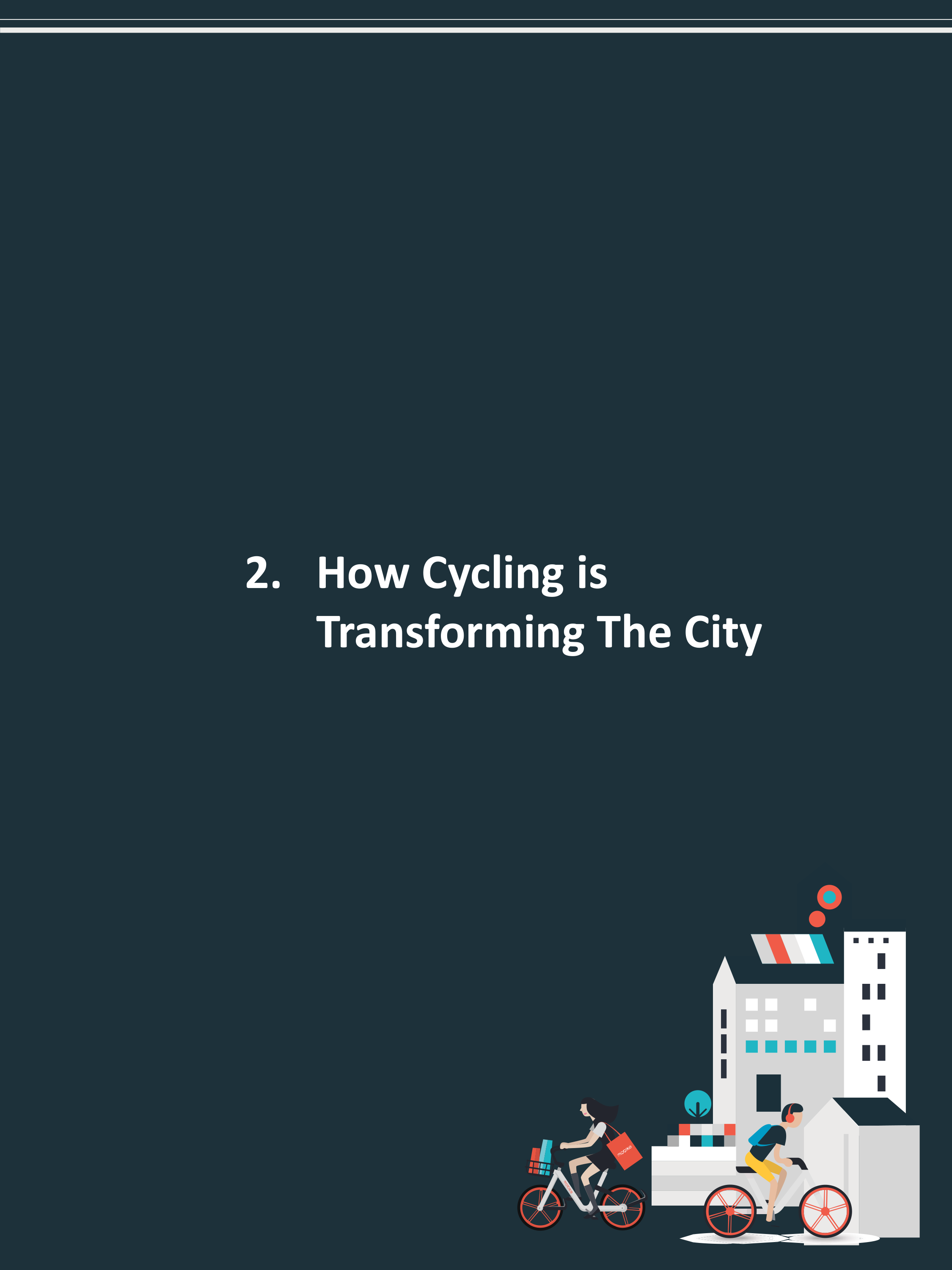 2. How Cycling is Transforming The City