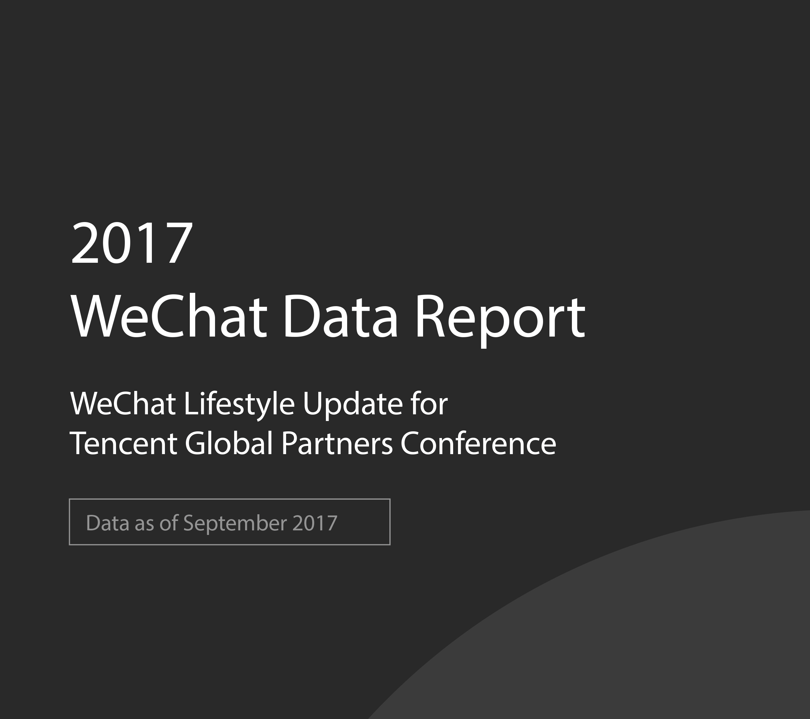 WeChat Data Report 2017 WeChat Lifestyle Update